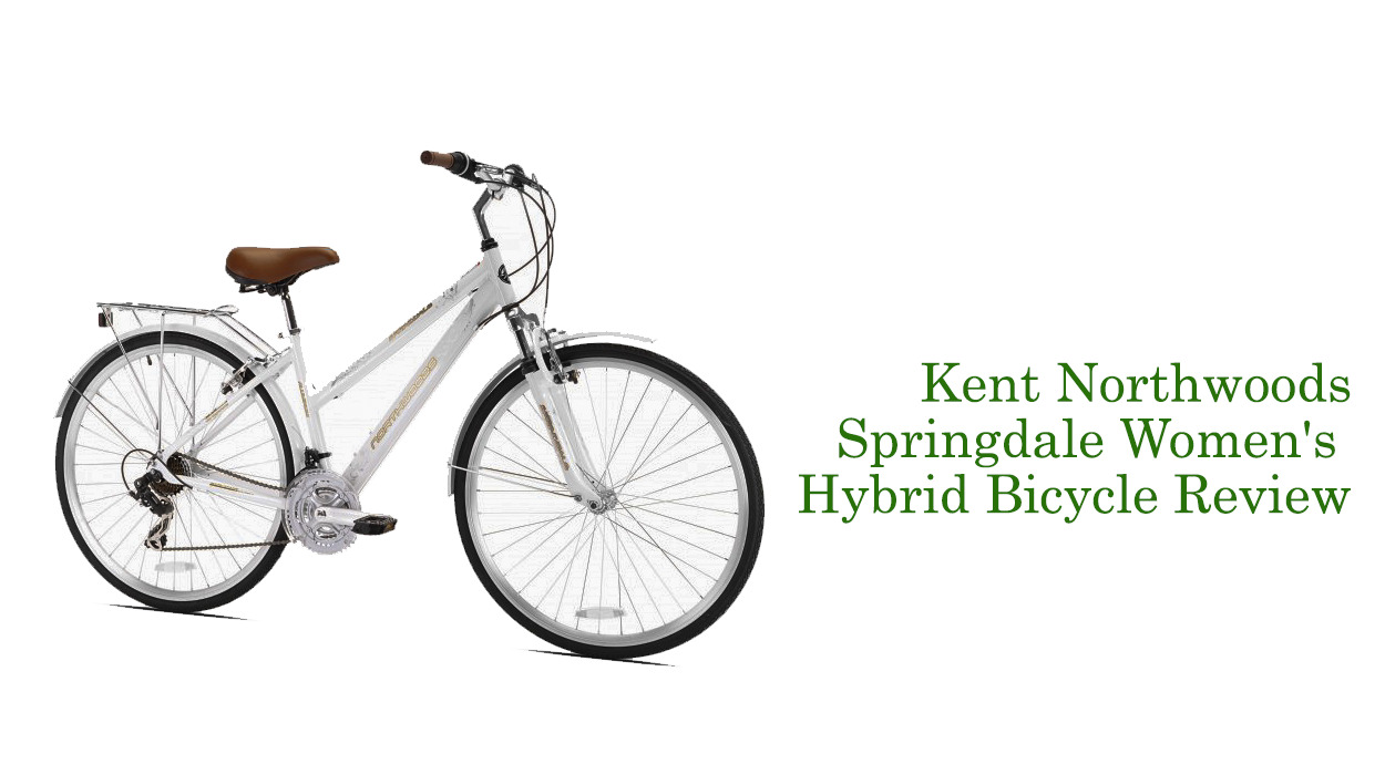 Kent Northwoods Springdale Women's Hybrid Bicycle Review