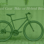 Fixed Gear or Hybrid