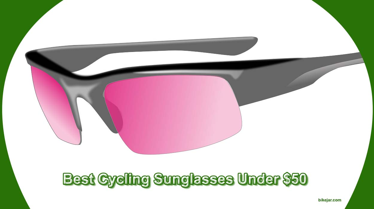 best cycling sunglasses under 50